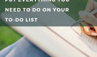Don't put everything you need to do on your to-do list