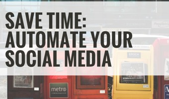 Save time: automate your social media