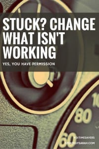 Why you need to change what isn't working today