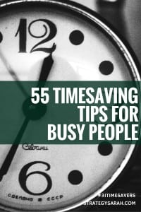 55 Time-saving Tips for Busy People