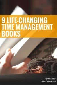 9 life-changing time management books | strategysarah.com #31timesavers