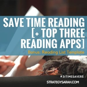 Save Time Reading | strategysarah.com | #31timesavers