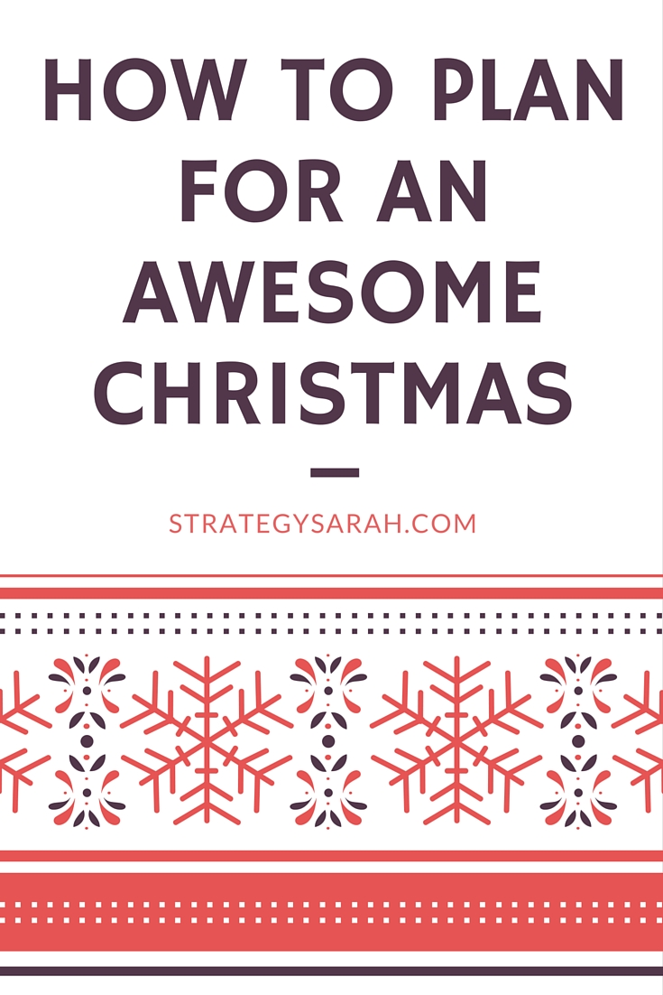How to Plan for an Awesome Christmas
