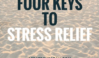 How do you relieve stress? (plus four keys to getting stress levels under control)