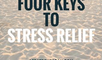 How to relieve stress | strategysarah.com