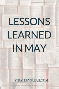 Communication matters + the top 6 things I learned in May
