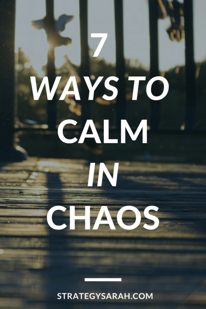 Love these ideas. I need to work on #4 to stay calm in chaos