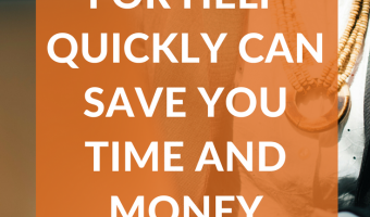 How asking for help quickly can save you time and money | strategysarah.com