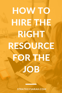 How to hire the right resource for the job