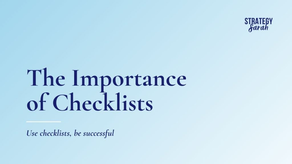 The importance of checklists and why you should use them