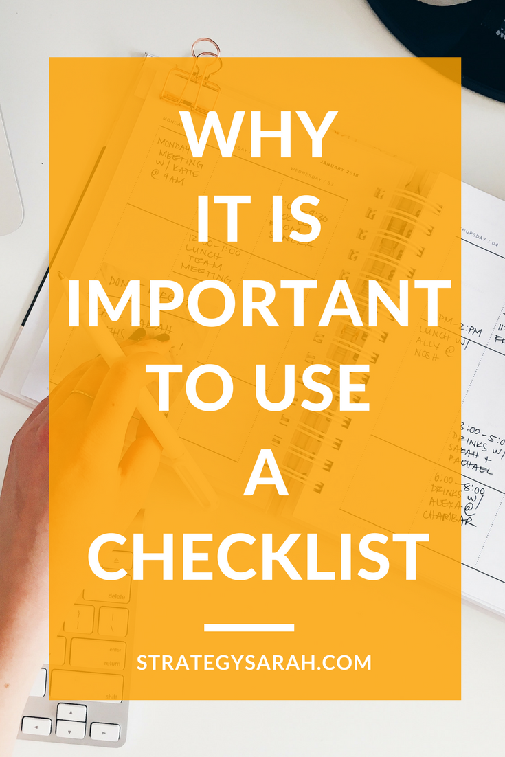 Why it is important to use a checklist