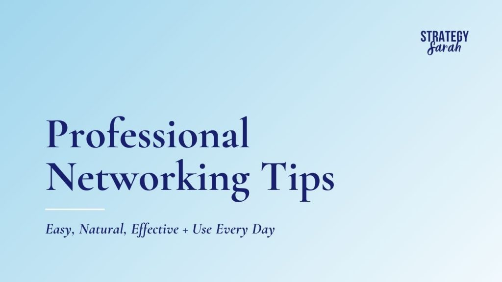 Professional Networking Tips You Can Use Every Day