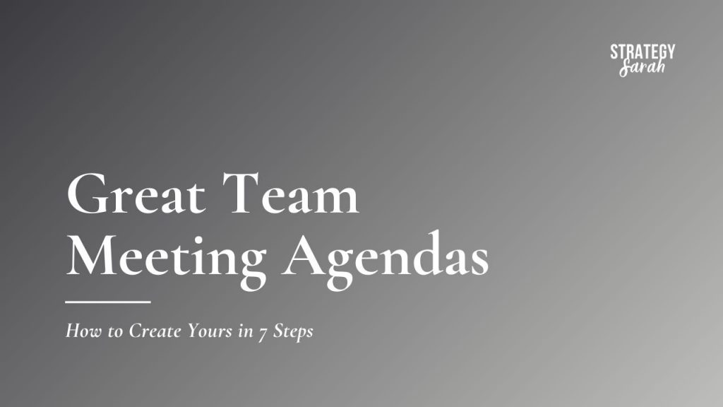 Create a Great Team Meeting Agenda
