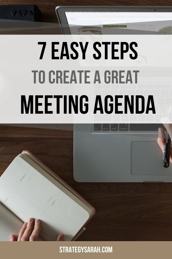 7 easy steps to create a great team meeting agenda | strategysarah.com