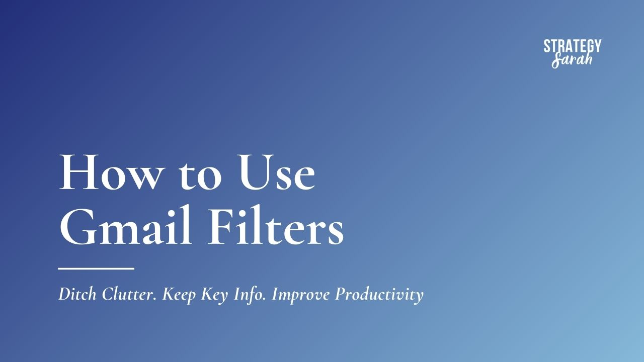 How to Use Gmail Filters