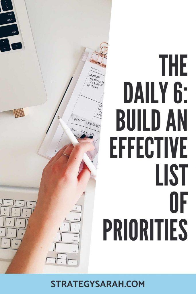 Daily Six List of Priorities | StrategySarah.com