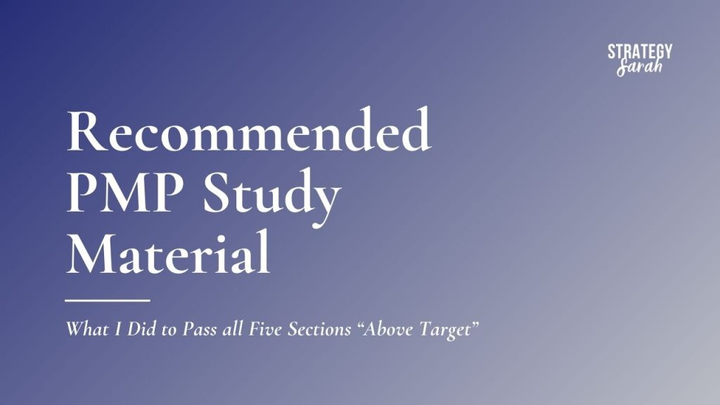 """The PMP study material I used to Pass all Five Sections """"Above Target"""""""